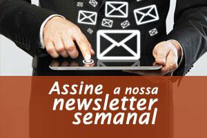 Assine a nossa Newsletter semanal